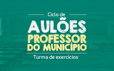 Ciclo de Aulão para Professor do Município