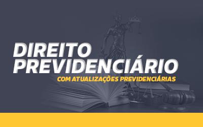 Direito Previdenciário com o Professor Huélito Brasil