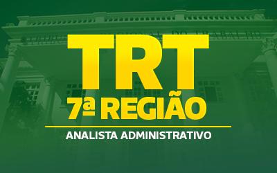 TRT 7ª Região (Analista Administrativo)