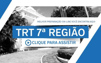 TRT 7ª Região • Curso Completo