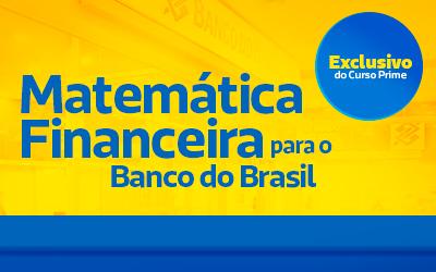 Matemática Fincanceira para o Banco do Brasil
