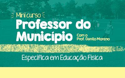 Mini Curso Professor do Município - Específica Educação Física