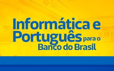 Informática e Português para o Banco do Brasil