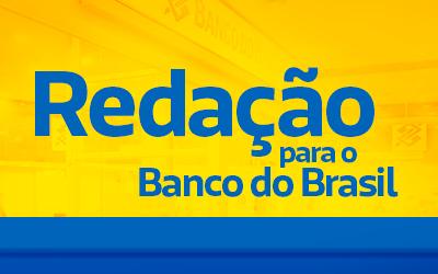 Redação para o Banco do Brasil