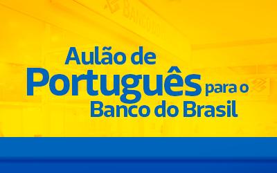 Aulões Banco do Brasil de Português