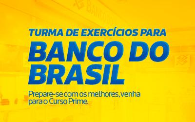 BANCO DO BRASIL EXERCÍCIOS CHÁ E PRATO EXERCÍCIOS