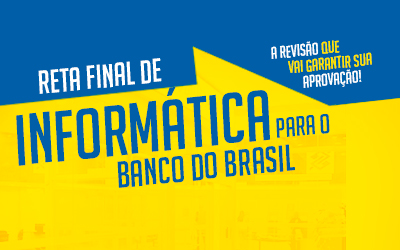 Reta Final de Informática para o Banco do Brasil