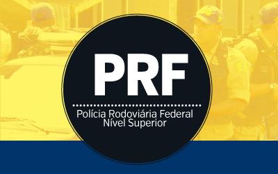 PRF - Polícia Rodoviária Federal (Superior)