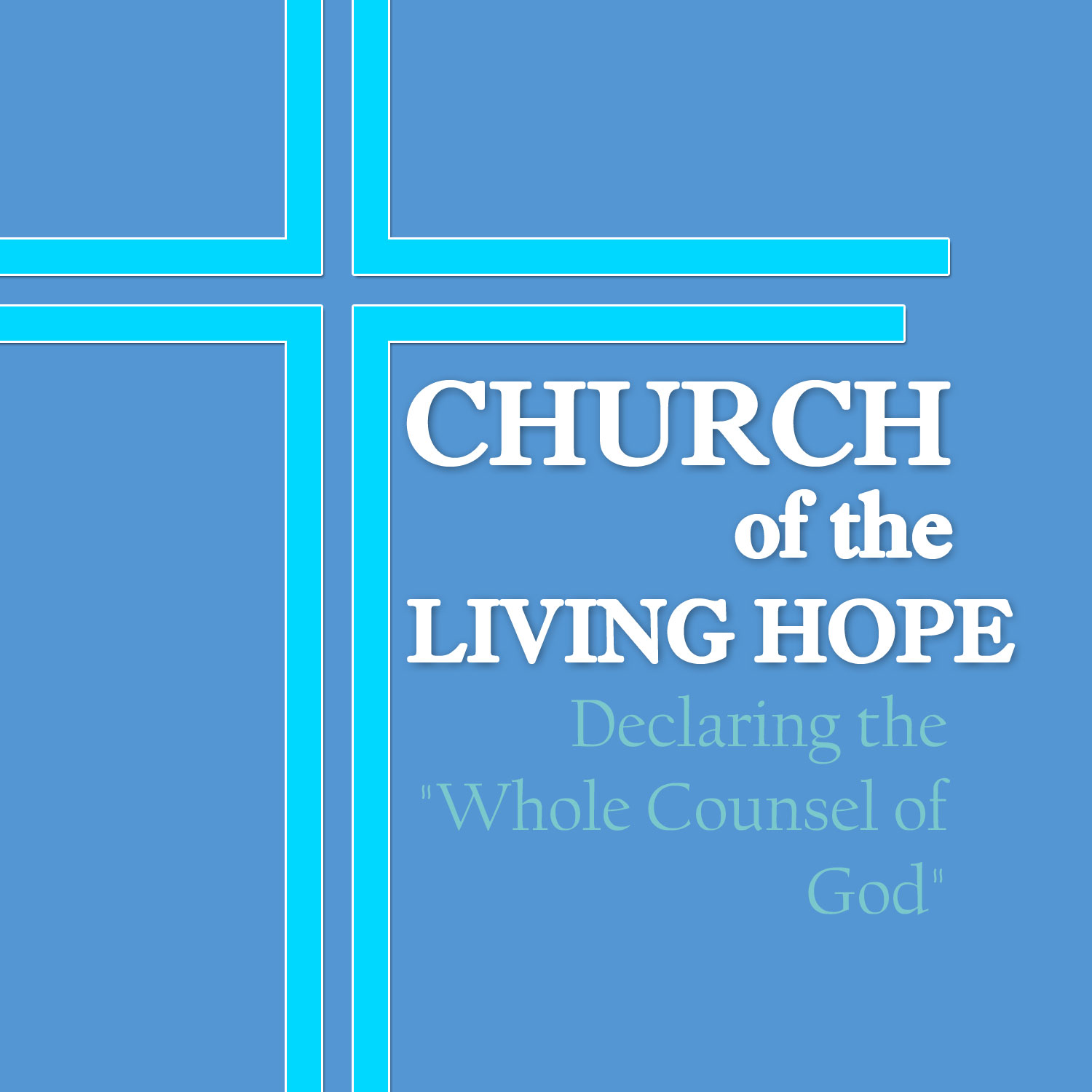 Church of The Living Hope | Sermons