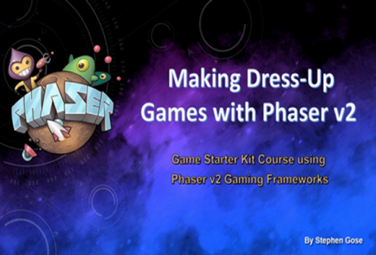 Making Dress-UP Browser Games with Phaser v2