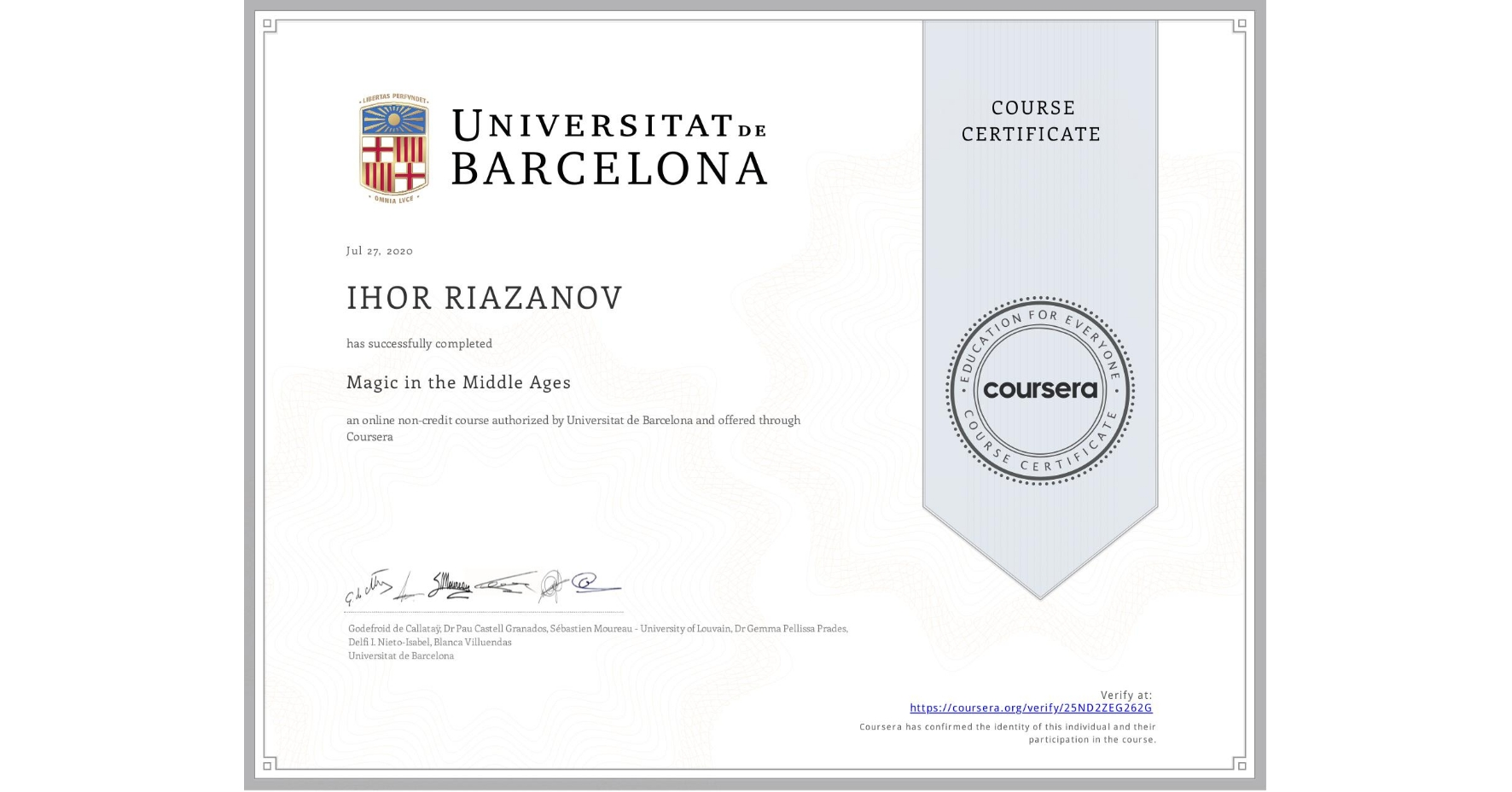 View certificate for IHOR RIAZANOV, Magic in the Middle Ages, an online non-credit course authorized by Universitat de Barcelona and offered through Coursera