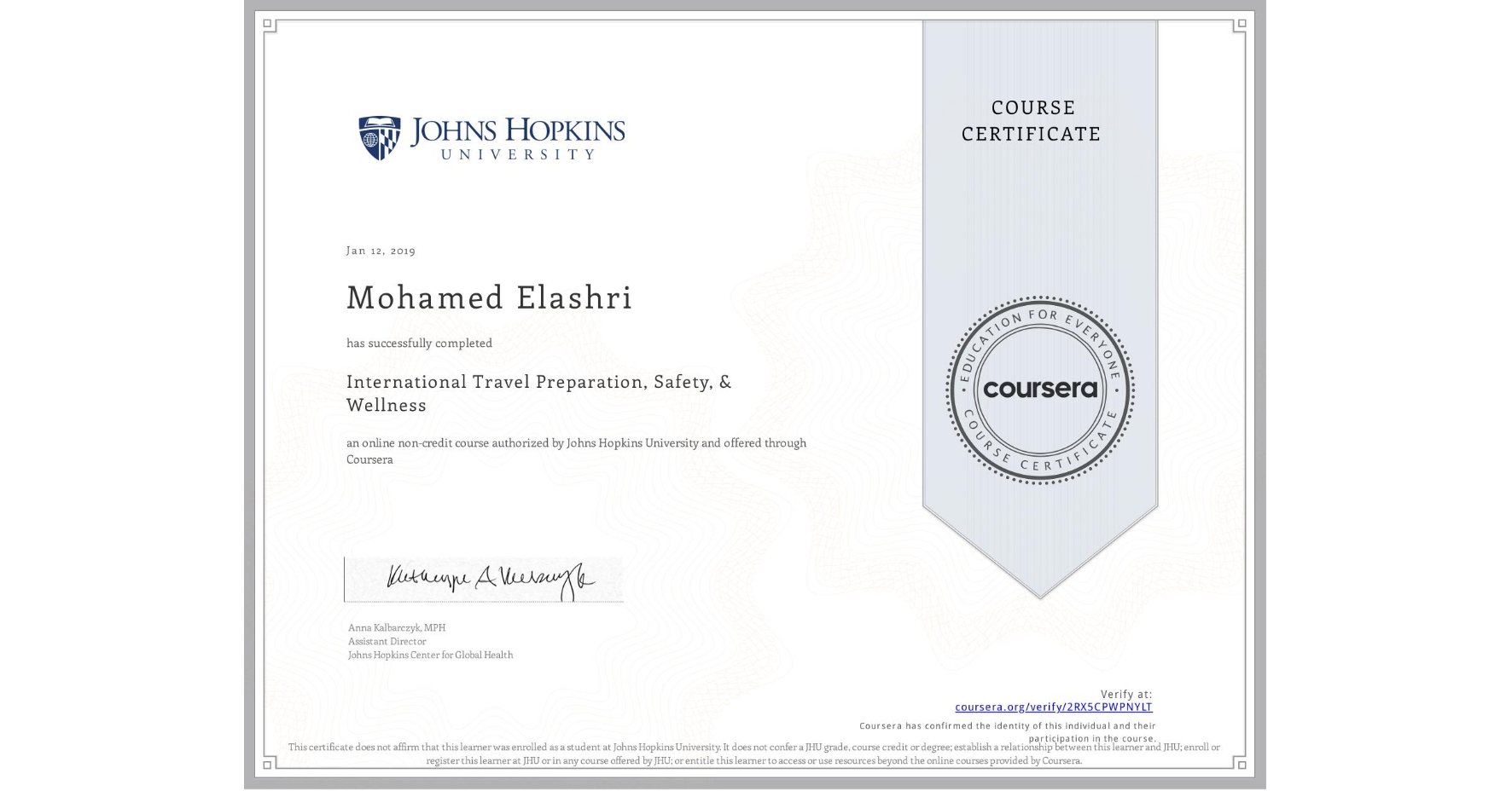 View certificate for Mohamed Elashri, International Travel Preparation, Safety, & Wellness, an online non-credit course authorized by Johns Hopkins University and offered through Coursera