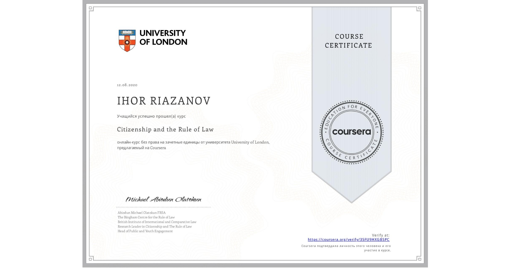 View certificate for IHOR RIAZANOV, Citizenship and the Rule of Law, an online non-credit course authorized by University of London and offered through Coursera