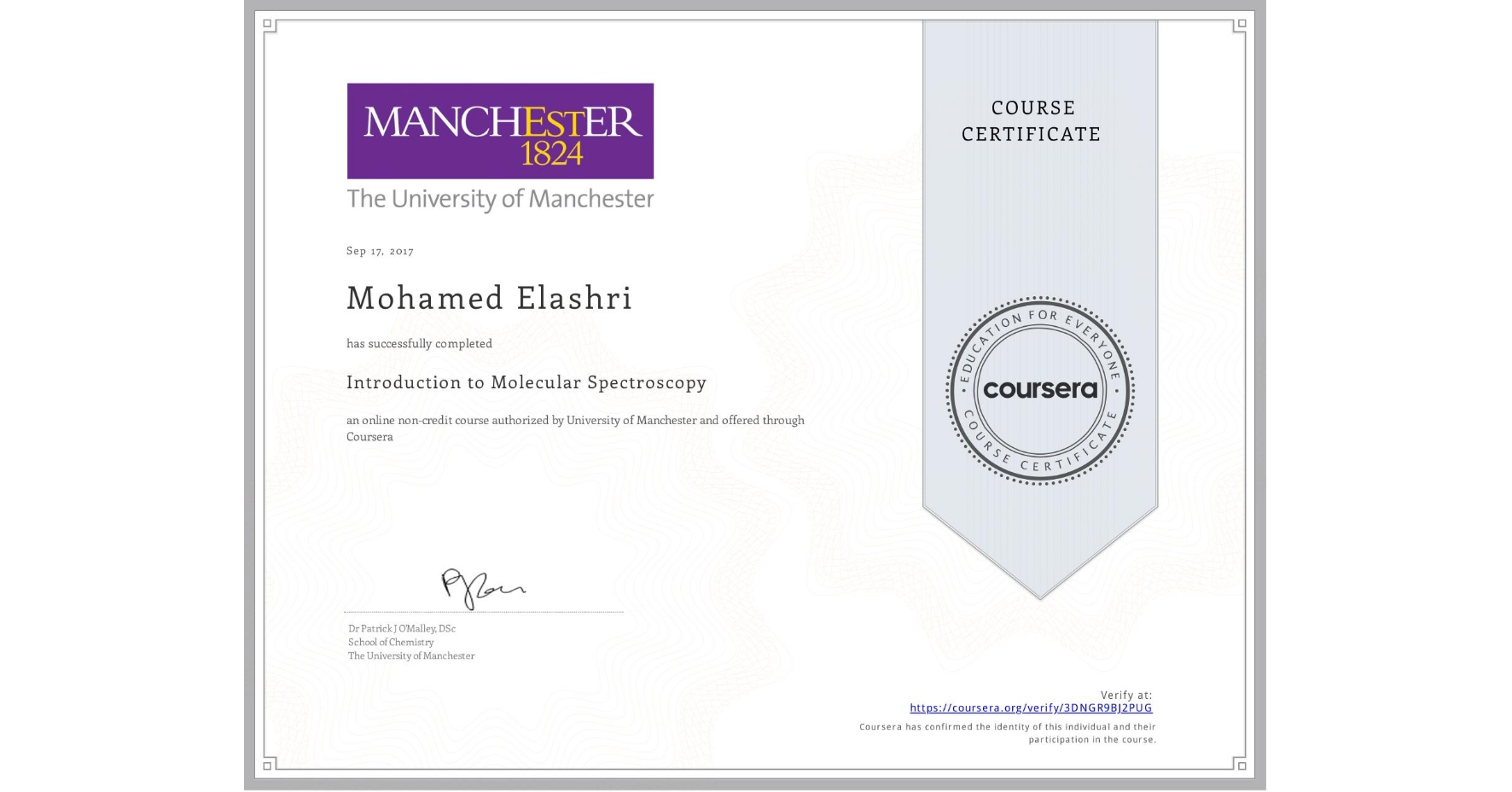 View certificate for Mohamed Elashri, Introduction to Molecular Spectroscopy, an online non-credit course authorized by University of Manchester    and offered through Coursera