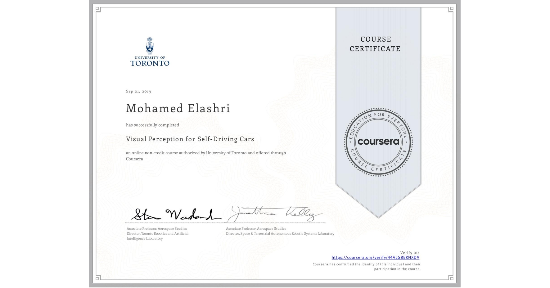 View certificate for Mohamed Elashri, Visual Perception for Self-Driving Cars, an online non-credit course authorized by University of Toronto and offered through Coursera