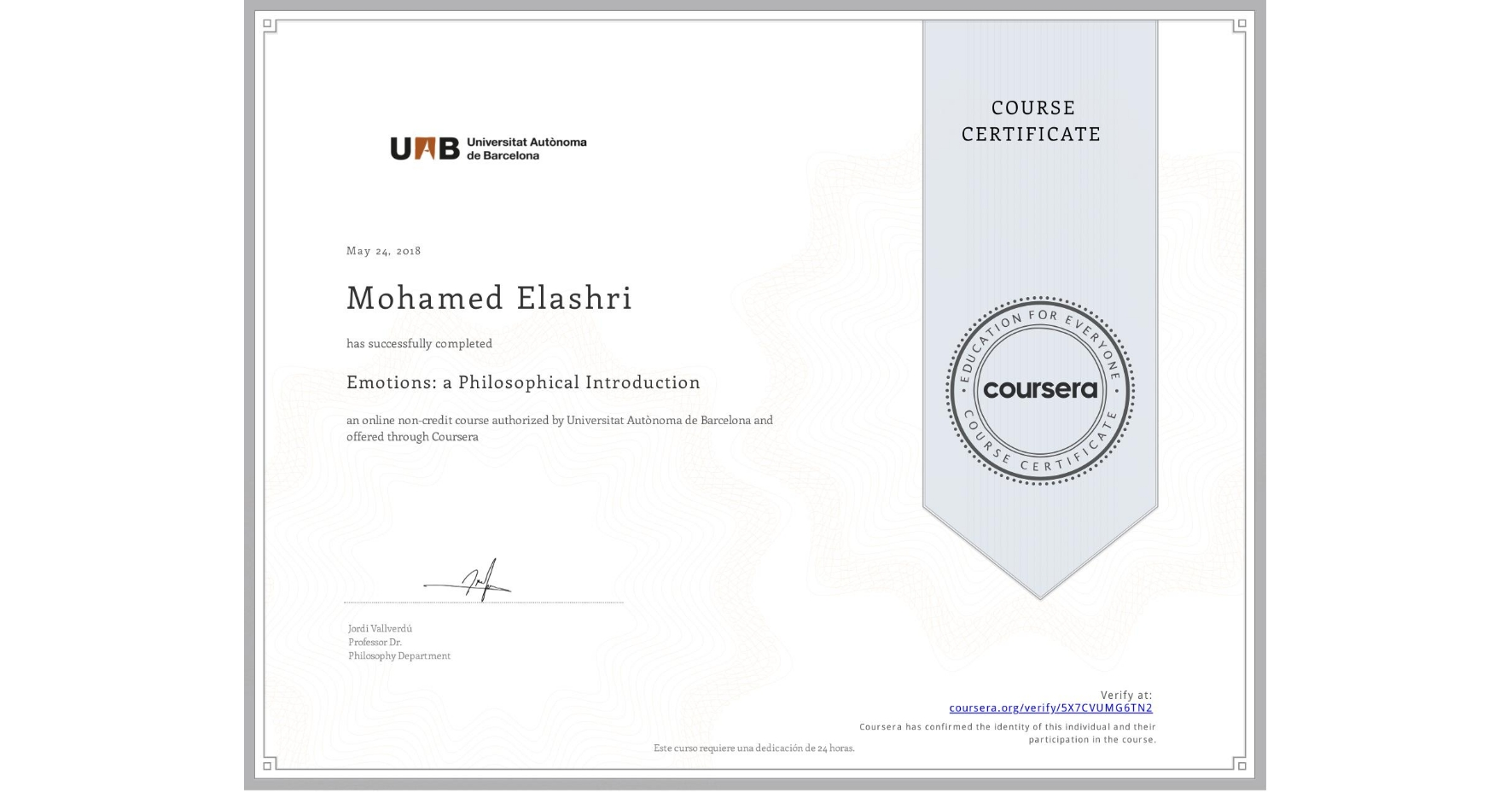 View certificate for Mohamed Elashri, Emotions: a Philosophical Introduction, an online non-credit course authorized by Universitat Autònoma de Barcelona and offered through Coursera