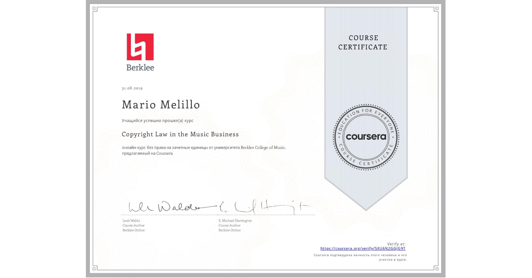 View certificate for Mario Melillo, Copyright Law in the Music Business, an online non-credit course authorized by Berklee College of Music and offered through Coursera