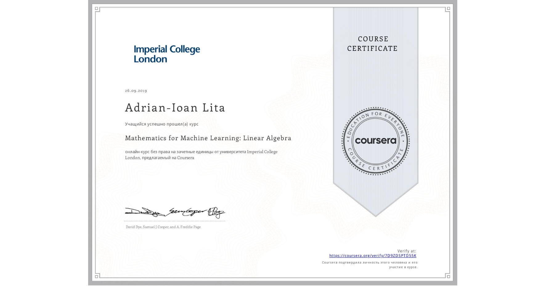 View certificate for Adrian-Ioan Lita, Mathematics for Machine Learning: Linear Algebra, an online non-credit course authorized by Imperial College London and offered through Coursera