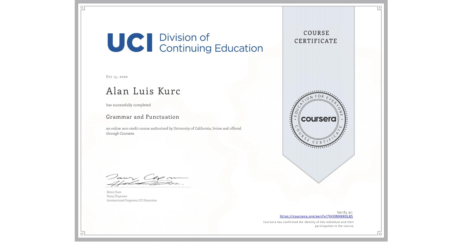 View certificate for Alan Luis Kurc, Grammar and Punctuation, an online non-credit course authorized by University of California, Irvine and offered through Coursera