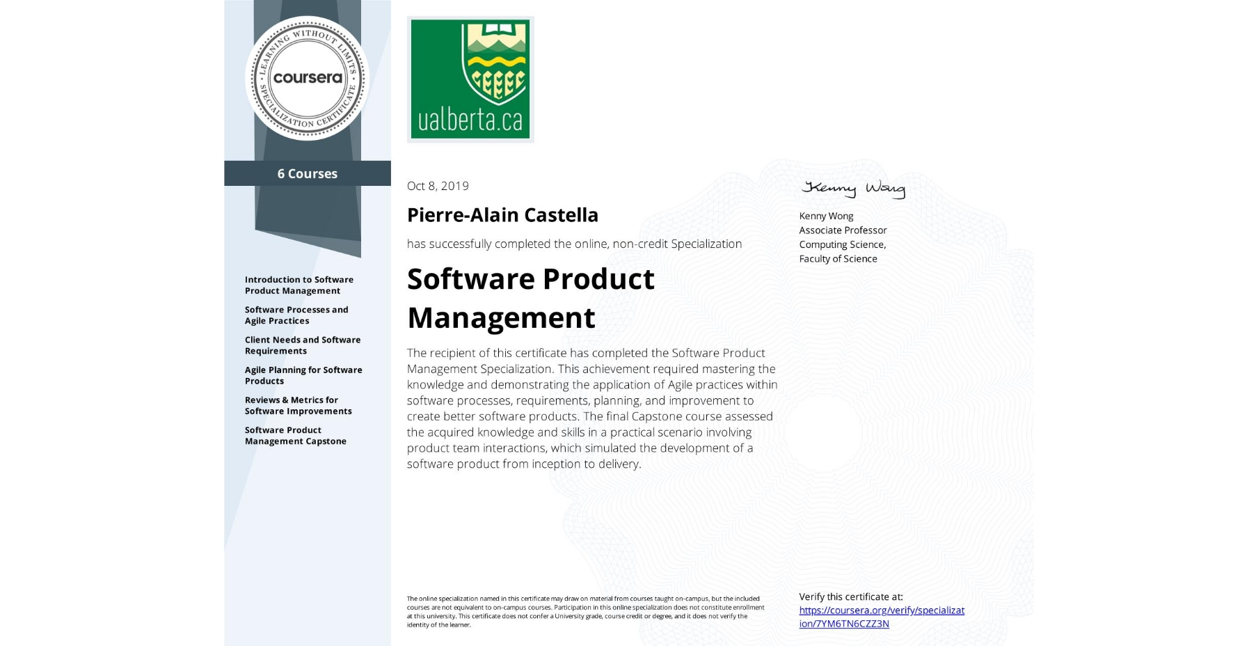 View certificate for Pierre-Alain Castella, Software Product Management, offered through Coursera. The recipient of this certificate has completed the Software Product Management Specialization. This achievement required mastering the knowledge and demonstrating the application of Agile practices within software processes, requirements, planning, and improvement to create better software products. The final Capstone course assessed the acquired knowledge and skills in a practical scenario involving product team interactions, which simulated the development of a software product from inception to delivery.