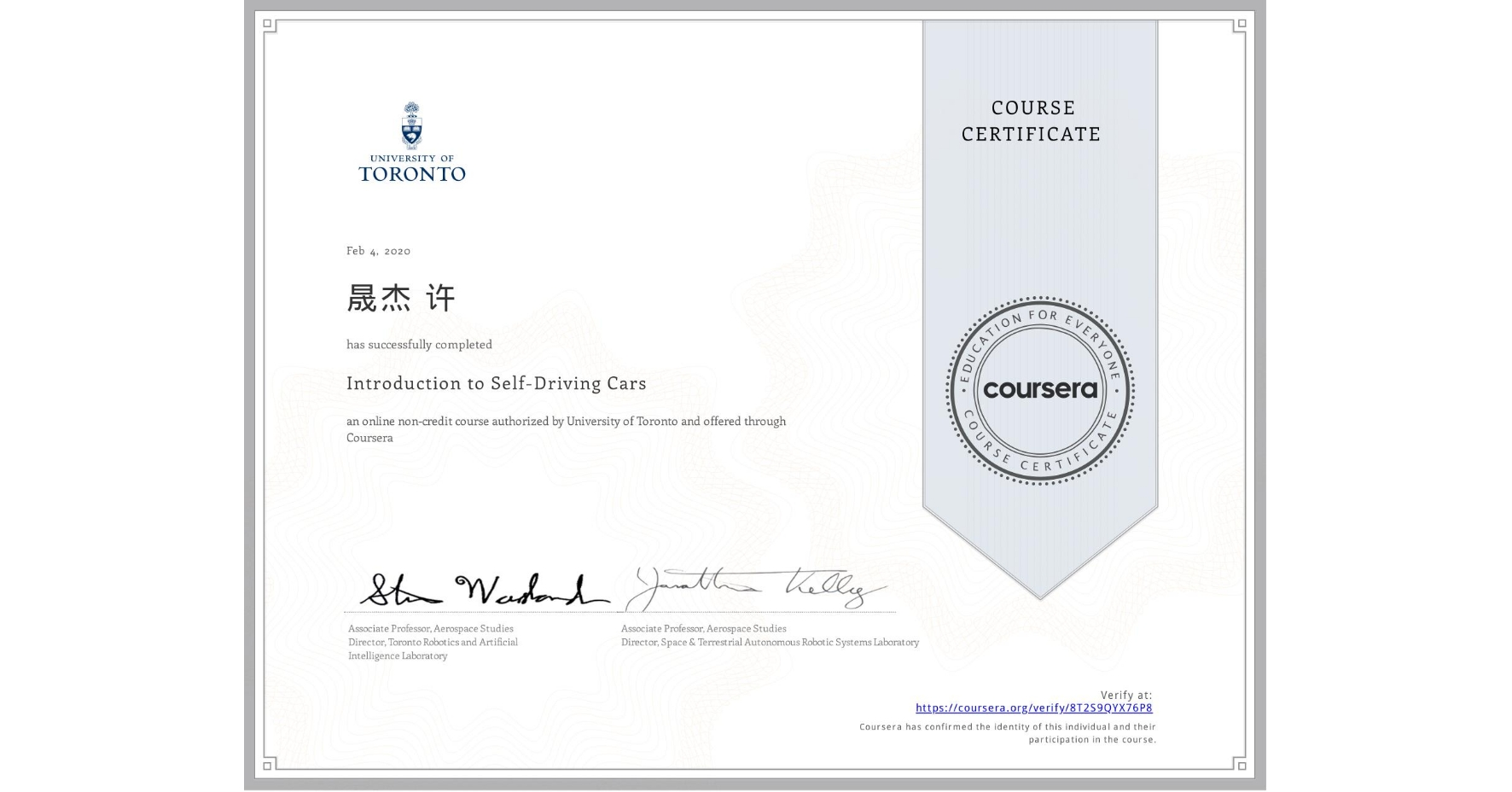 View certificate for 晟杰 许, Introduction to Self-Driving Cars, an online non-credit course authorized by University of Toronto and offered through Coursera