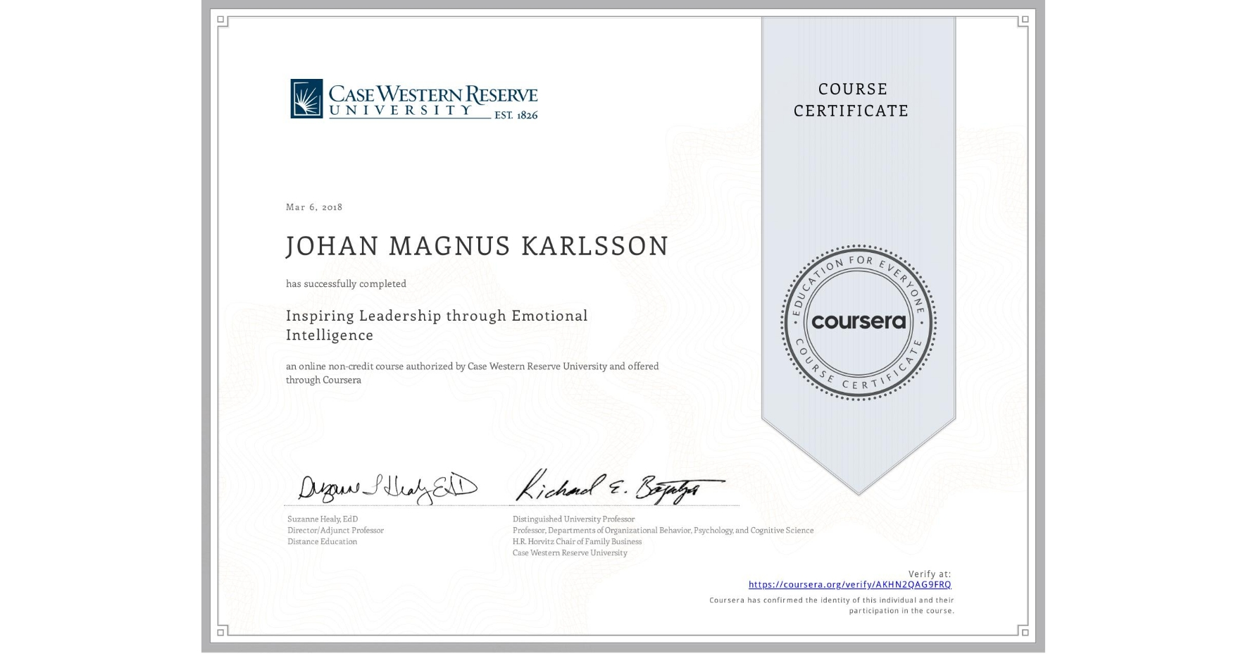 View certificate for JOHAN MAGNUS  KARLSSON, Inspiring Leadership through Emotional Intelligence, an online non-credit course authorized by Case Western Reserve University and offered through Coursera