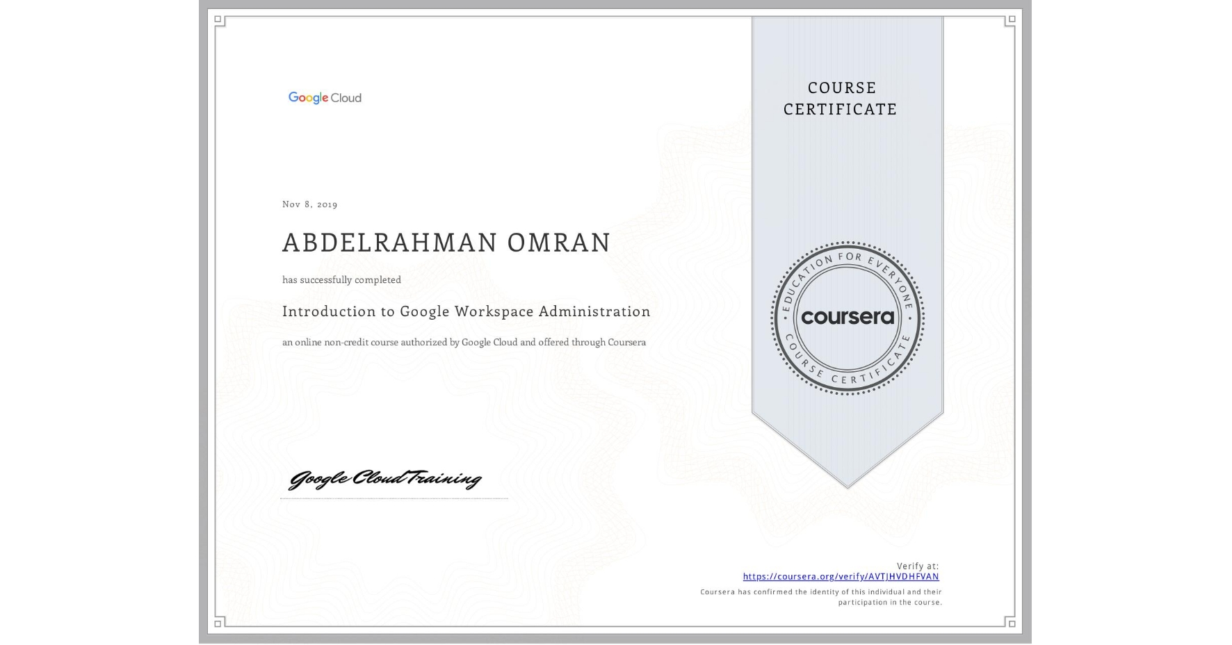 View certificate for ABDELRAHMAN OMRAN, Introduction to Google Workspace, an online non-credit course authorized by Google Cloud and offered through Coursera