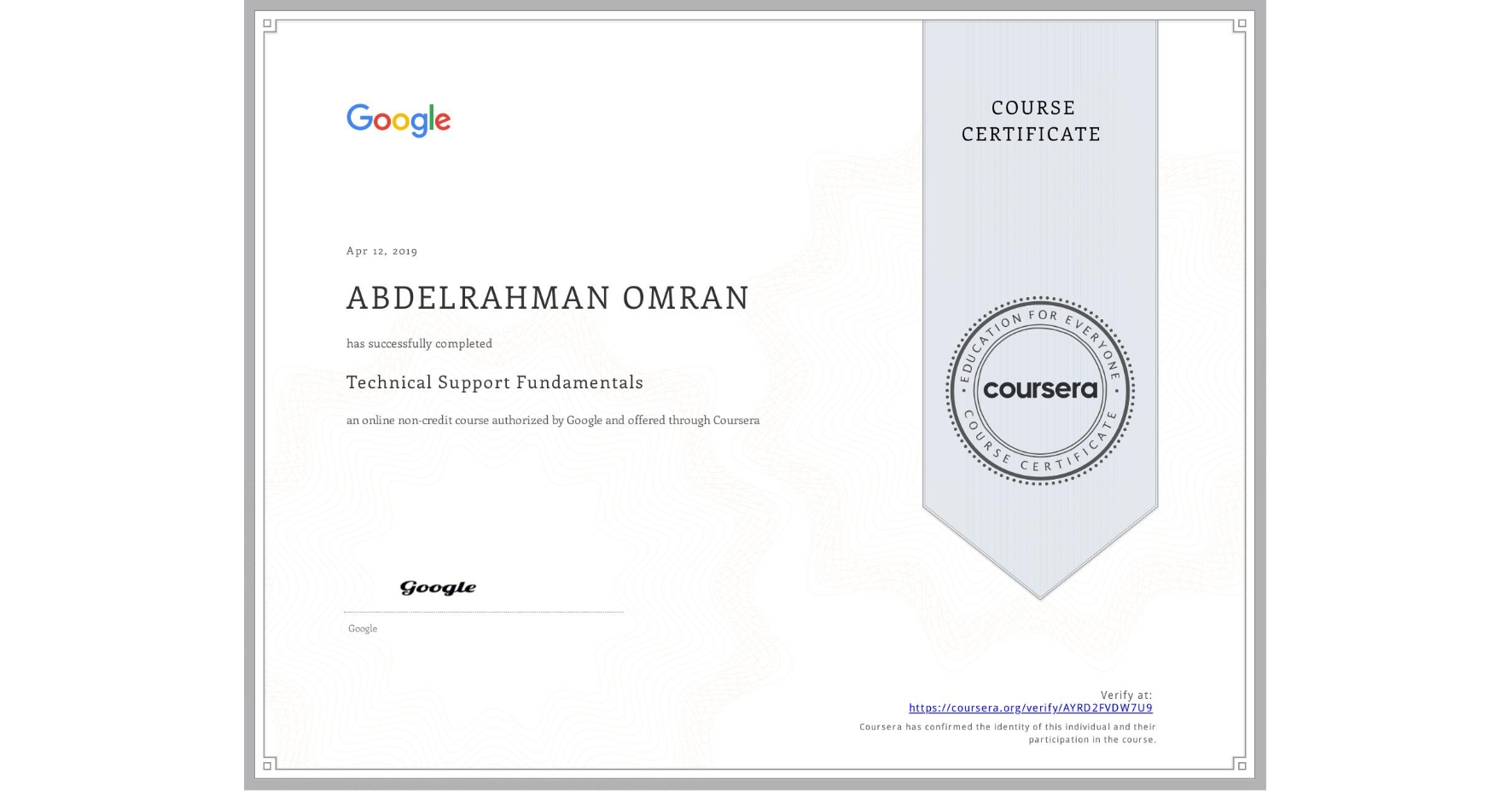 View certificate for ABDELRAHMAN OMRAN, Technical Support Fundamentals, an online non-credit course authorized by Google and offered through Coursera