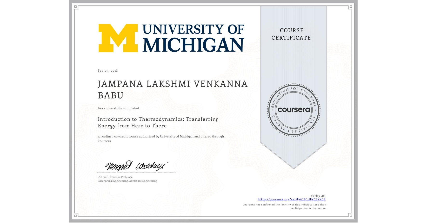 View certificate for JAMPANA LAKSHMI   VENKANNA BABU, Introduction to Thermodynamics: Transferring Energy from Here to There, an online non-credit course authorized by University of Michigan and offered through Coursera