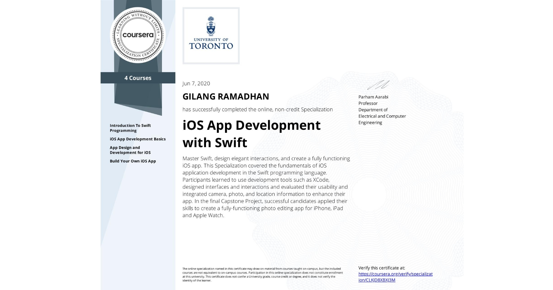 View certificate for Gilang Ramadhan, iOS App Development with Swift, offered through Coursera. Master Swift, design elegant interactions, and create a fully functioning iOS app.  This Specialization covered the fundamentals of iOS application development in the Swift programming language. Participants learned to use development tools such as XCode, designed interfaces and interactions and evaluated their usability and integrated camera, photo, and location information to enhance their app. In the final Capstone Project, successful candidates applied their skills to create a fully-functioning photo editing app for iPhone, iPad and Apple Watch.