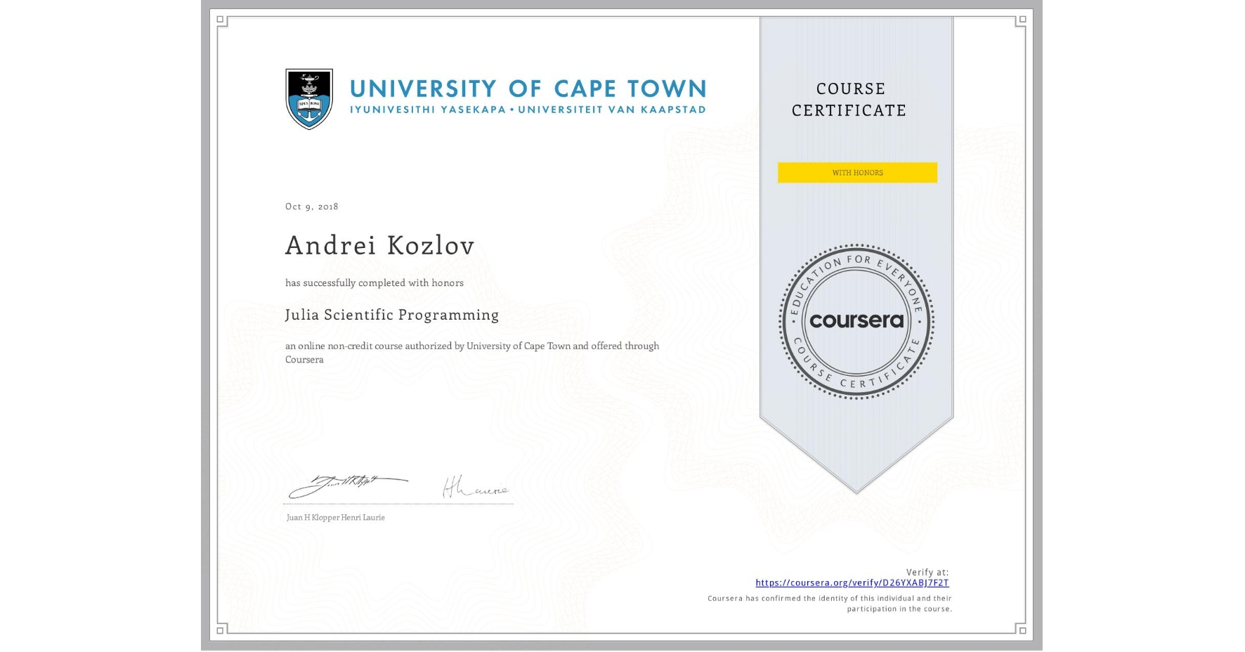 View certificate for Andrei Kozlov, Julia Scientific Programming, an online non-credit course authorized by University of Cape Town and offered through Coursera