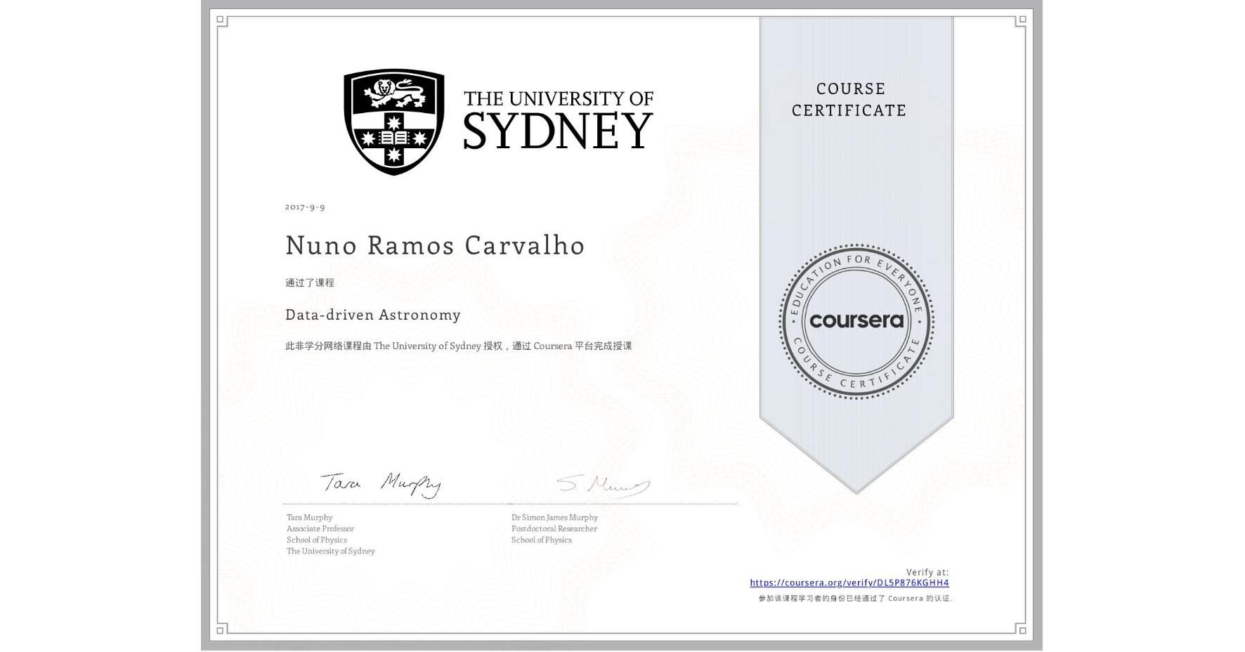 View certificate for Nuno Ramos Carvalho, Data-driven Astronomy, an online non-credit course authorized by The University of Sydney and offered through Coursera