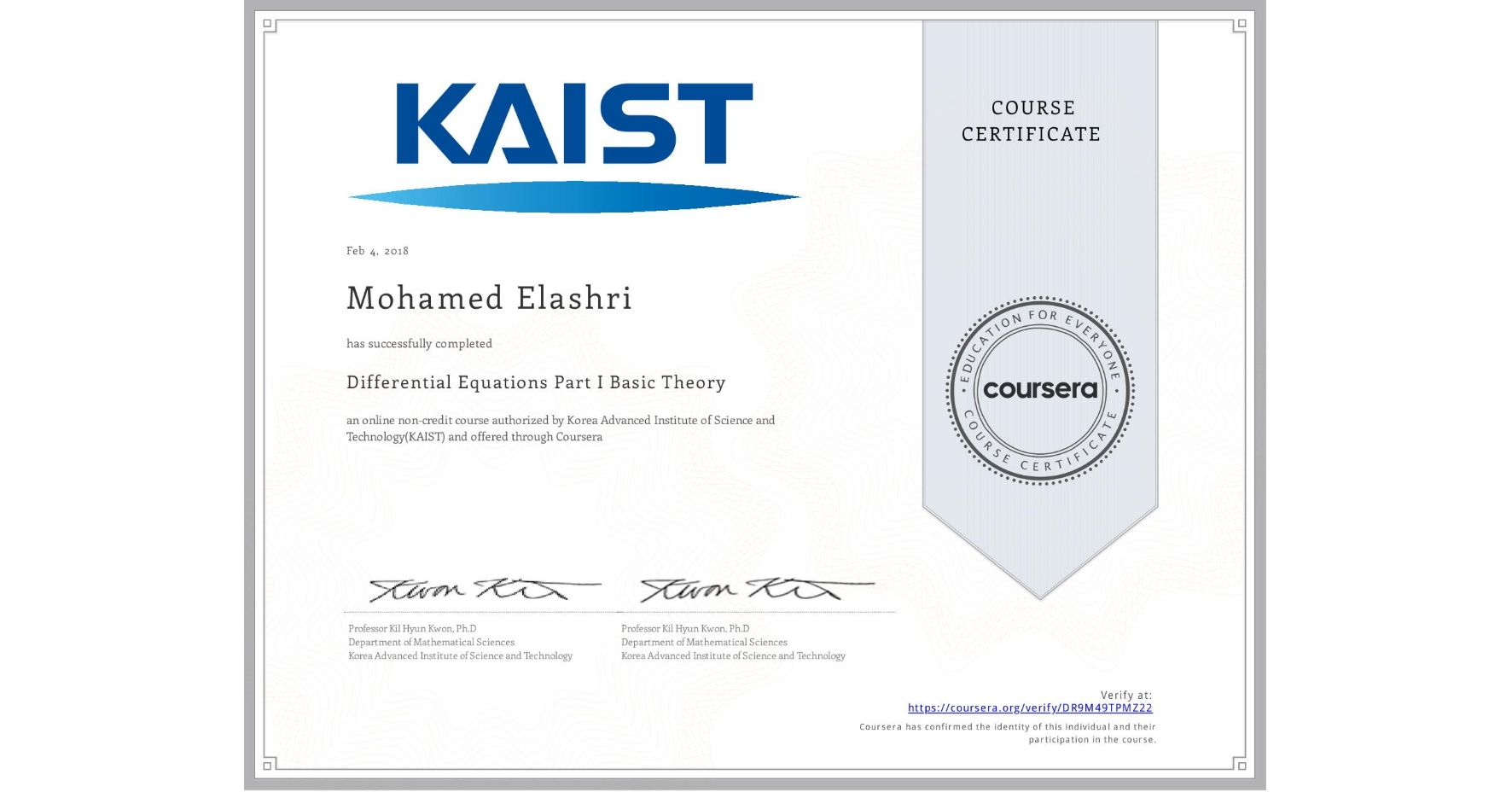 View certificate for Mohamed Elashri, Introduction to Ordinary Differential Equations, an online non-credit course authorized by Korea Advanced Institute of Science and Technology(KAIST) and offered through Coursera