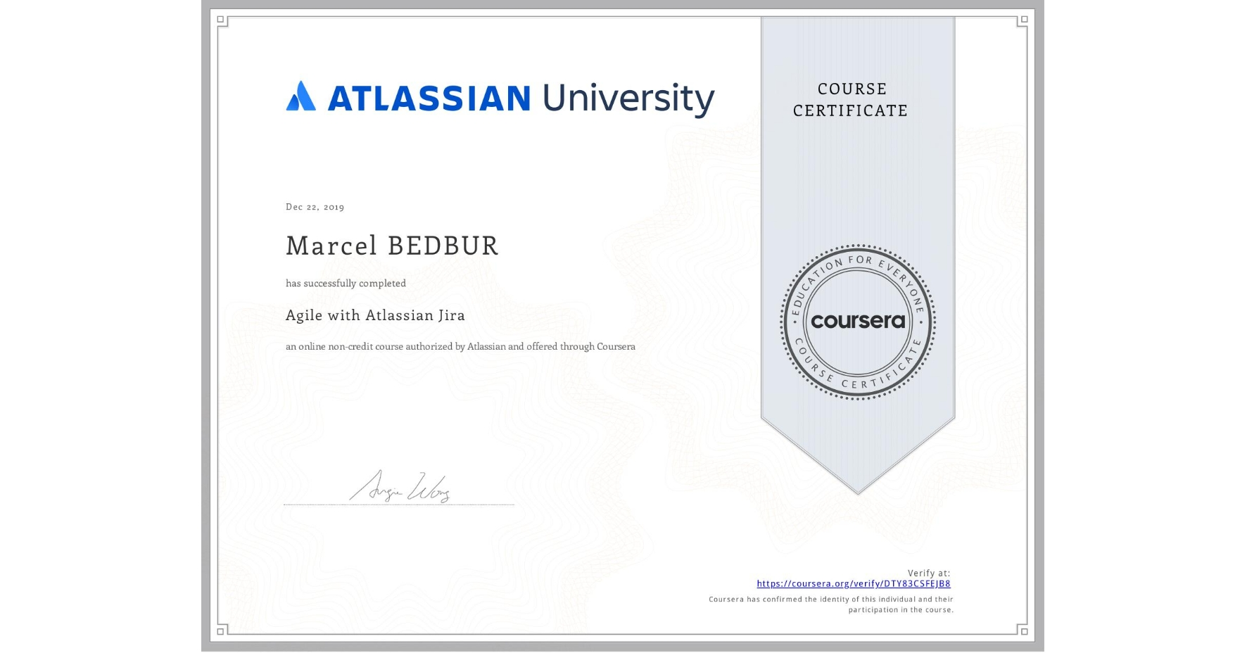 View certificate for Marcel BEDBUR, Agile with Atlassian Jira, an online non-credit course authorized by Atlassian and offered through Coursera