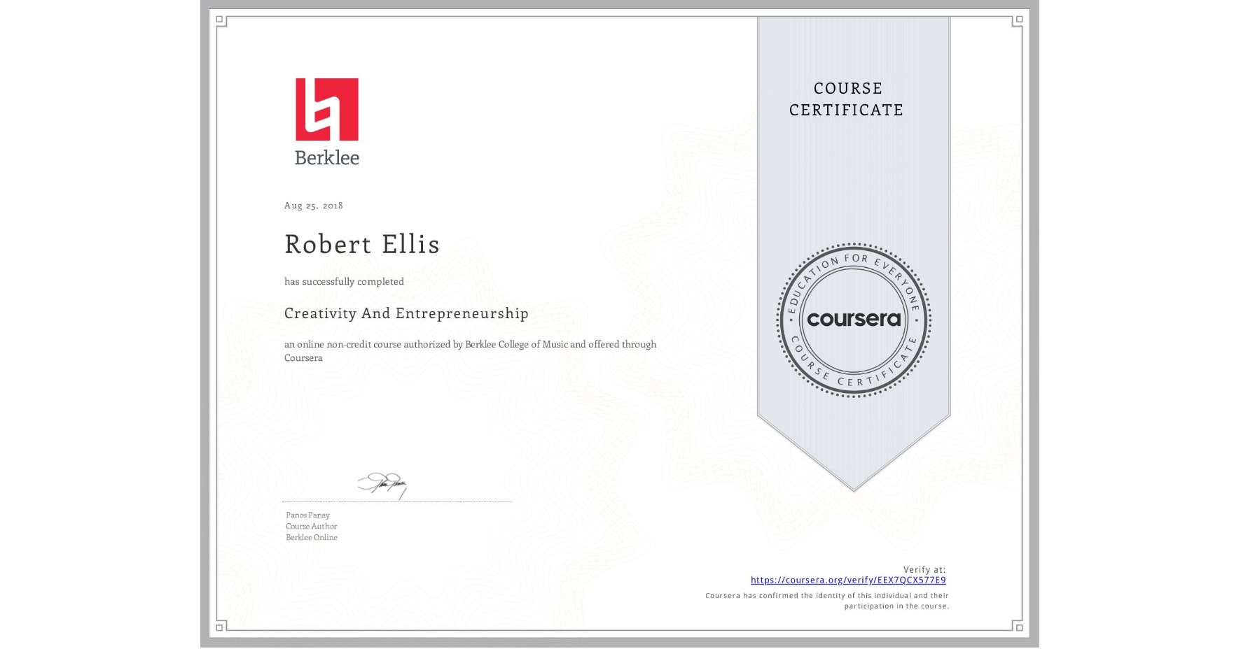 View certificate for Robert Ellis, Creativity And Entrepreneurship , an online non-credit course authorized by Berklee College of Music and offered through Coursera