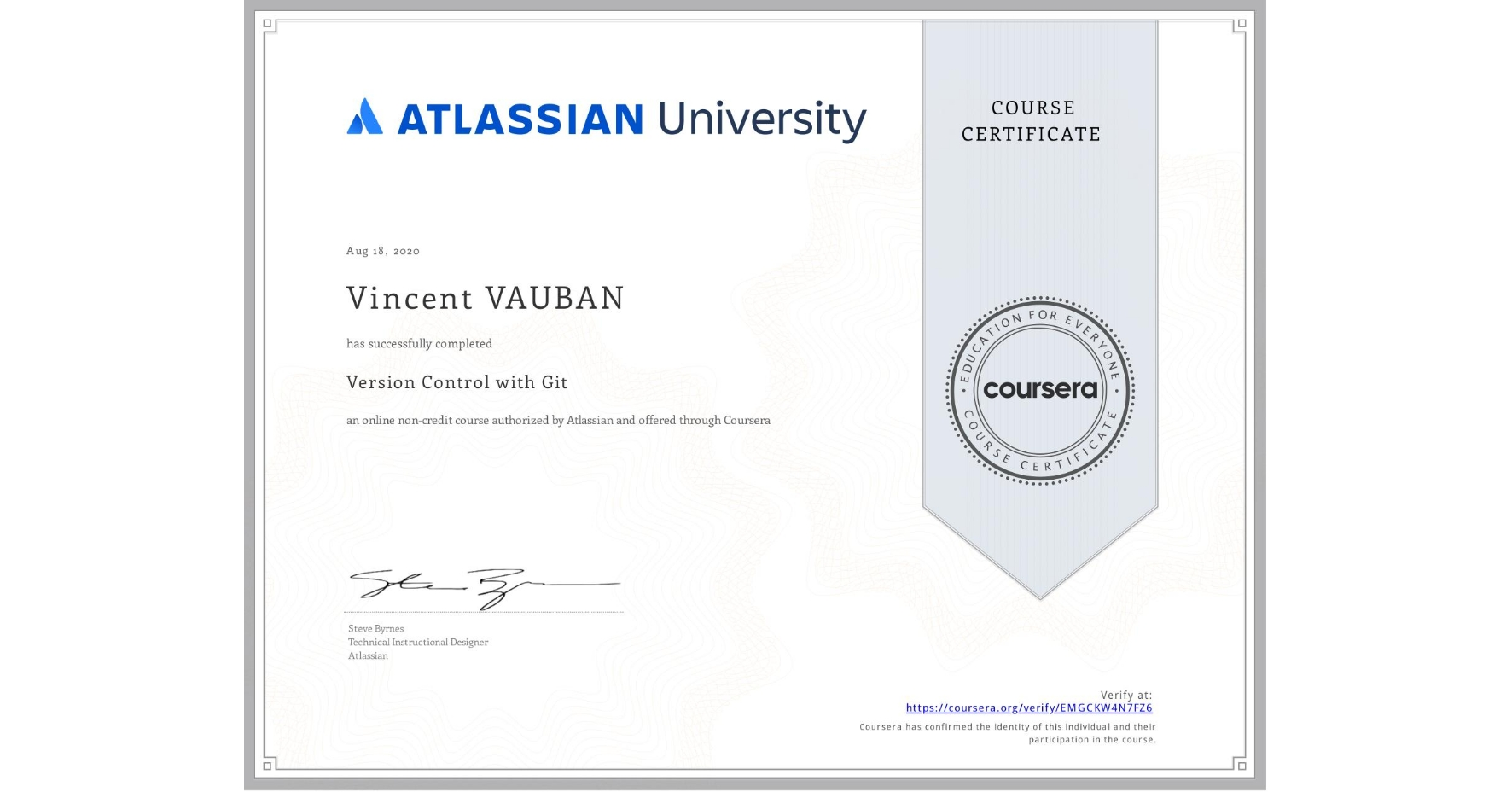 View certificate for Vincent VAUBAN, Version Control with Git, an online non-credit course authorized by Atlassian and offered through Coursera