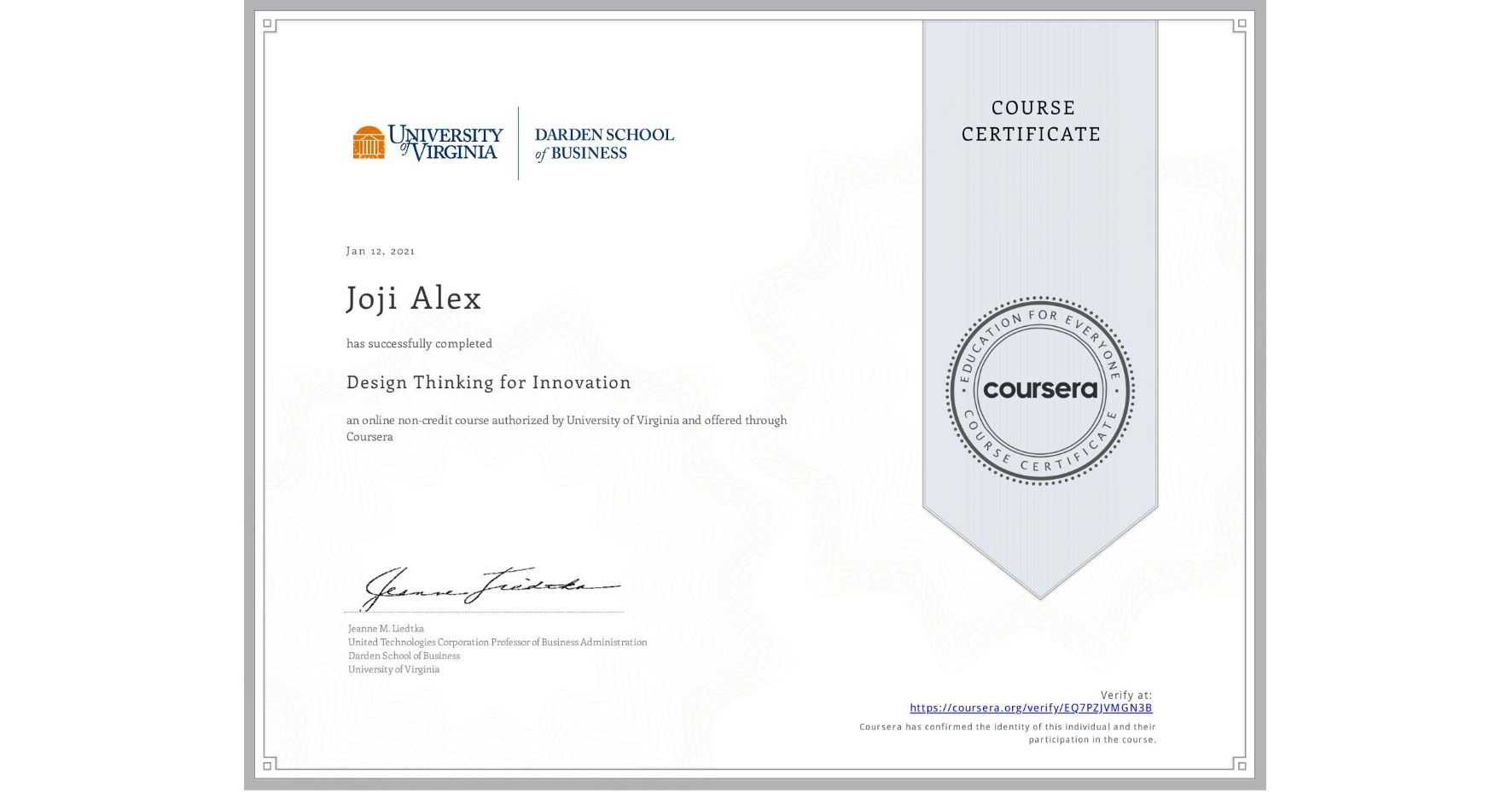 View certificate for Joji Alex, Design Thinking for Innovation, an online non-credit course authorized by University of Virginia and offered through Coursera