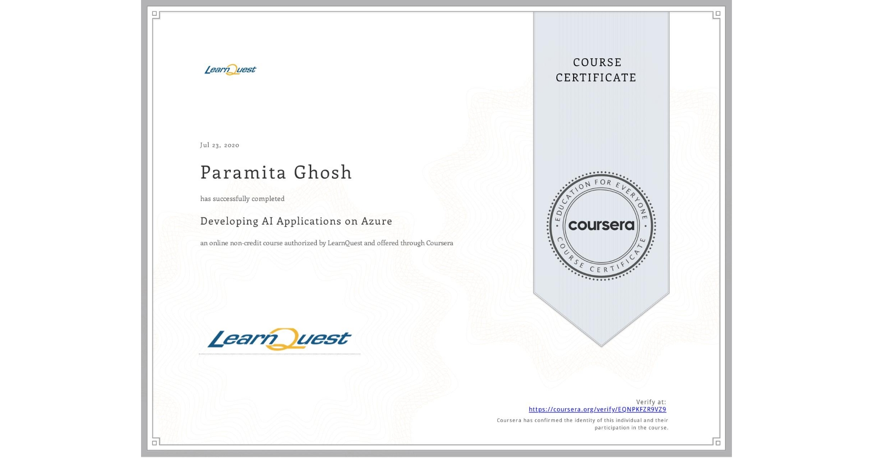 View certificate for Paramita Ghosh, Developing AI Applications on Azure, an online non-credit course authorized by LearnQuest and offered through Coursera