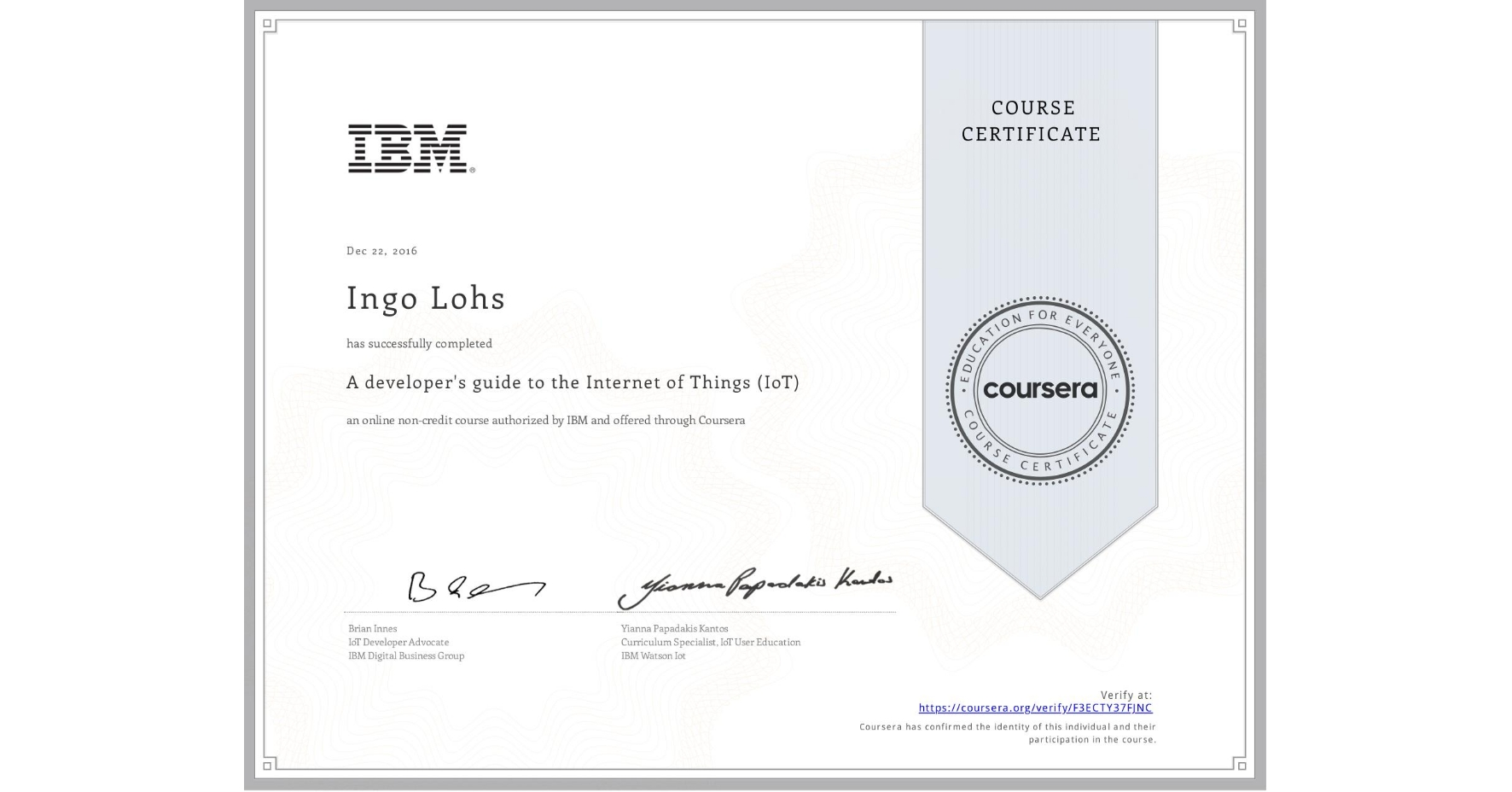 View certificate for Ingo Lohs, A developer's guide to the Internet of Things (IoT), an online non-credit course authorized by IBM and offered through Coursera