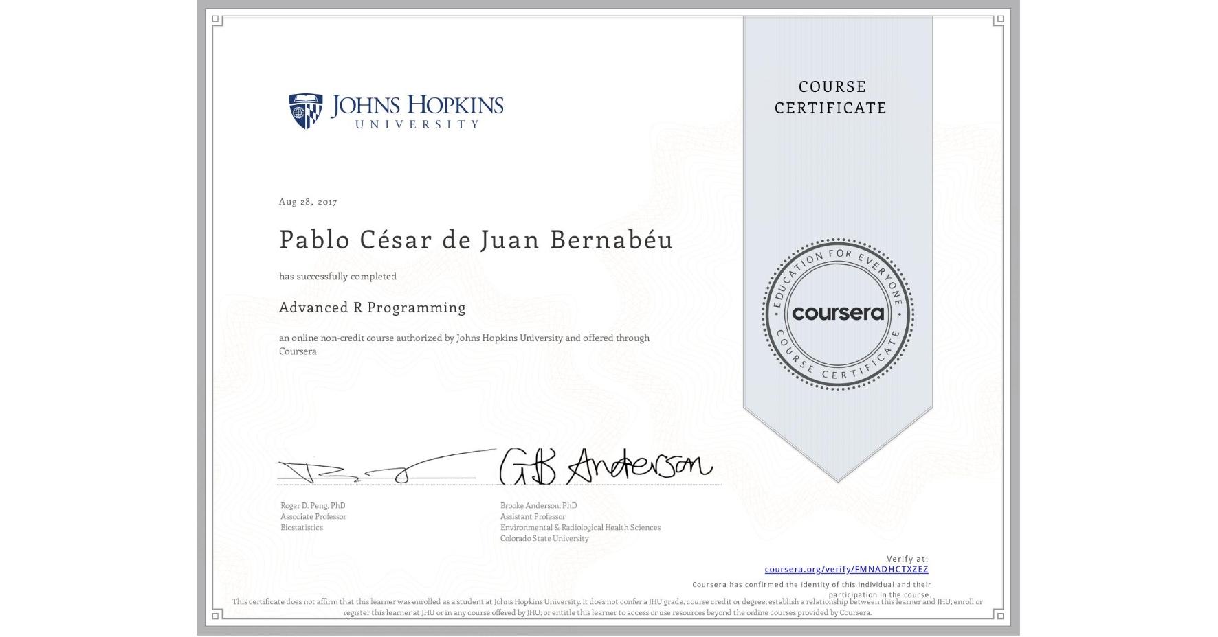 View certificate for Pablo César  de Juan Bernabéu, Advanced R Programming, an online non-credit course authorized by Johns Hopkins University and offered through Coursera