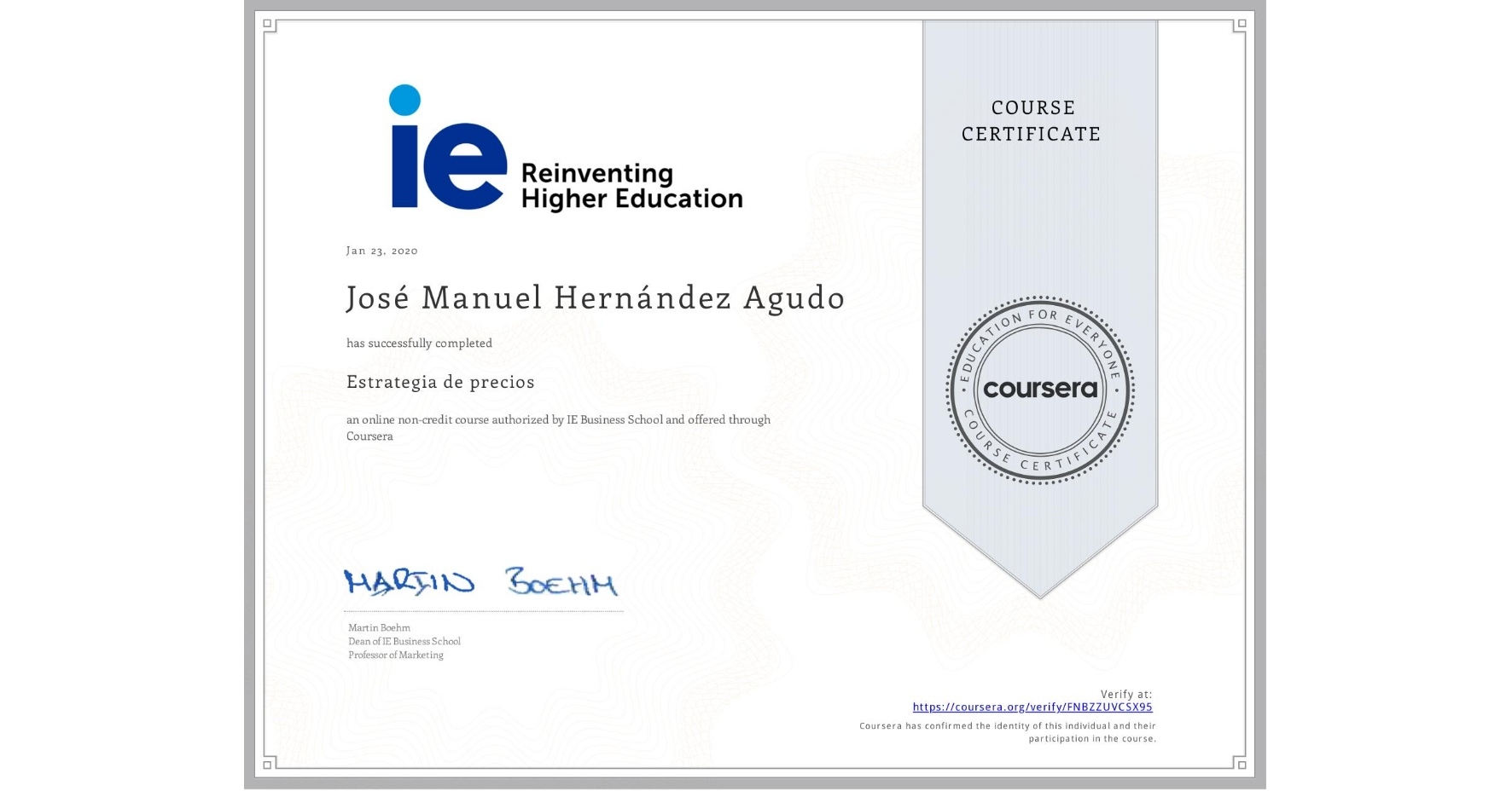 View certificate for José Manuel  Hernández Agudo, Estrategia de precios, an online non-credit course authorized by IE Business School and offered through Coursera