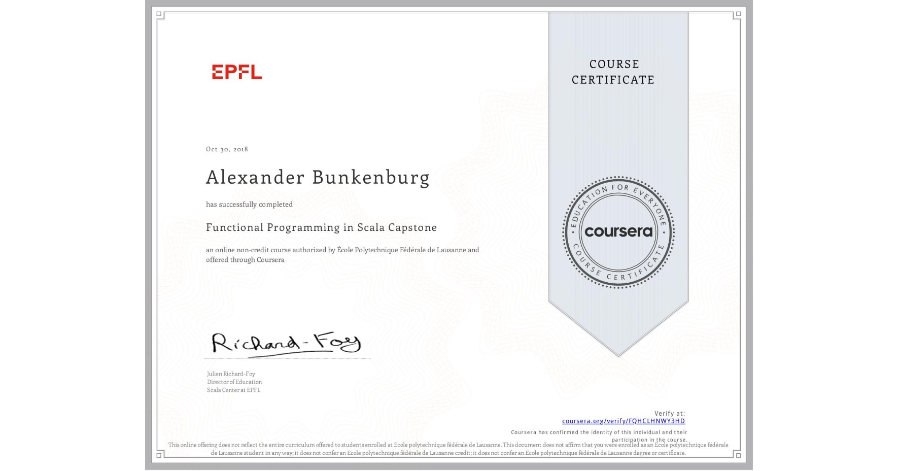 View certificate for Alexander Bunkenburg, Functional Programming in Scala Capstone, an online non-credit course authorized by École Polytechnique Fédérale de Lausanne and offered through Coursera