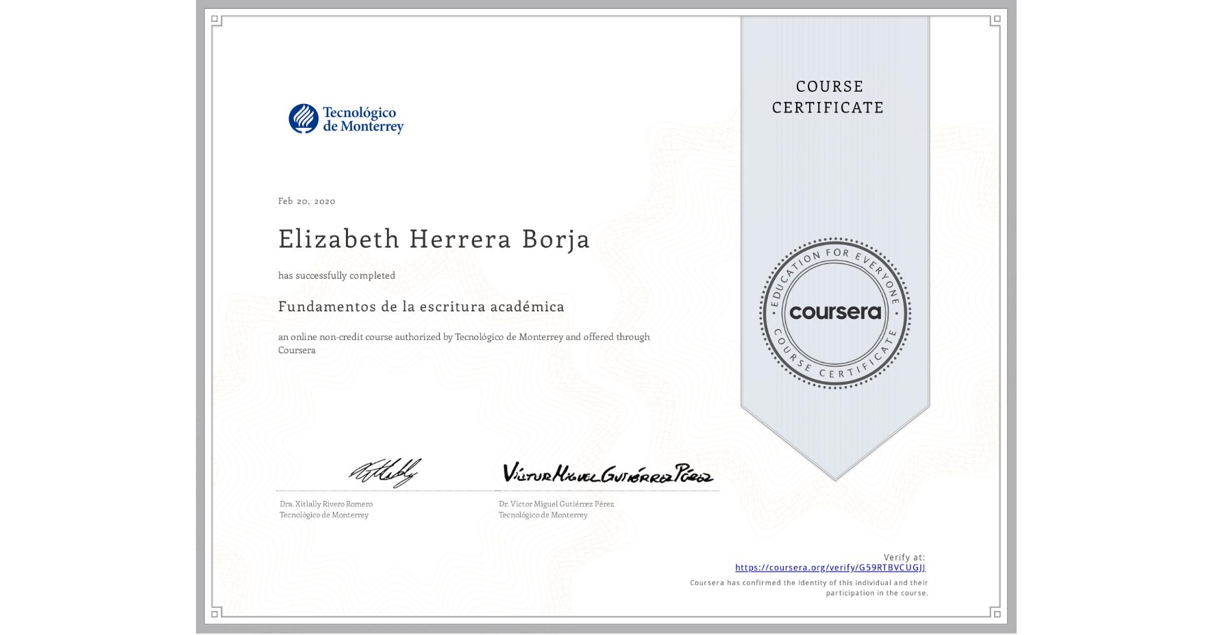 View certificate for Elizabeth Herrera Borja, Fundamentos de la escritura académica, an online non-credit course authorized by Tecnológico de Monterrey and offered through Coursera