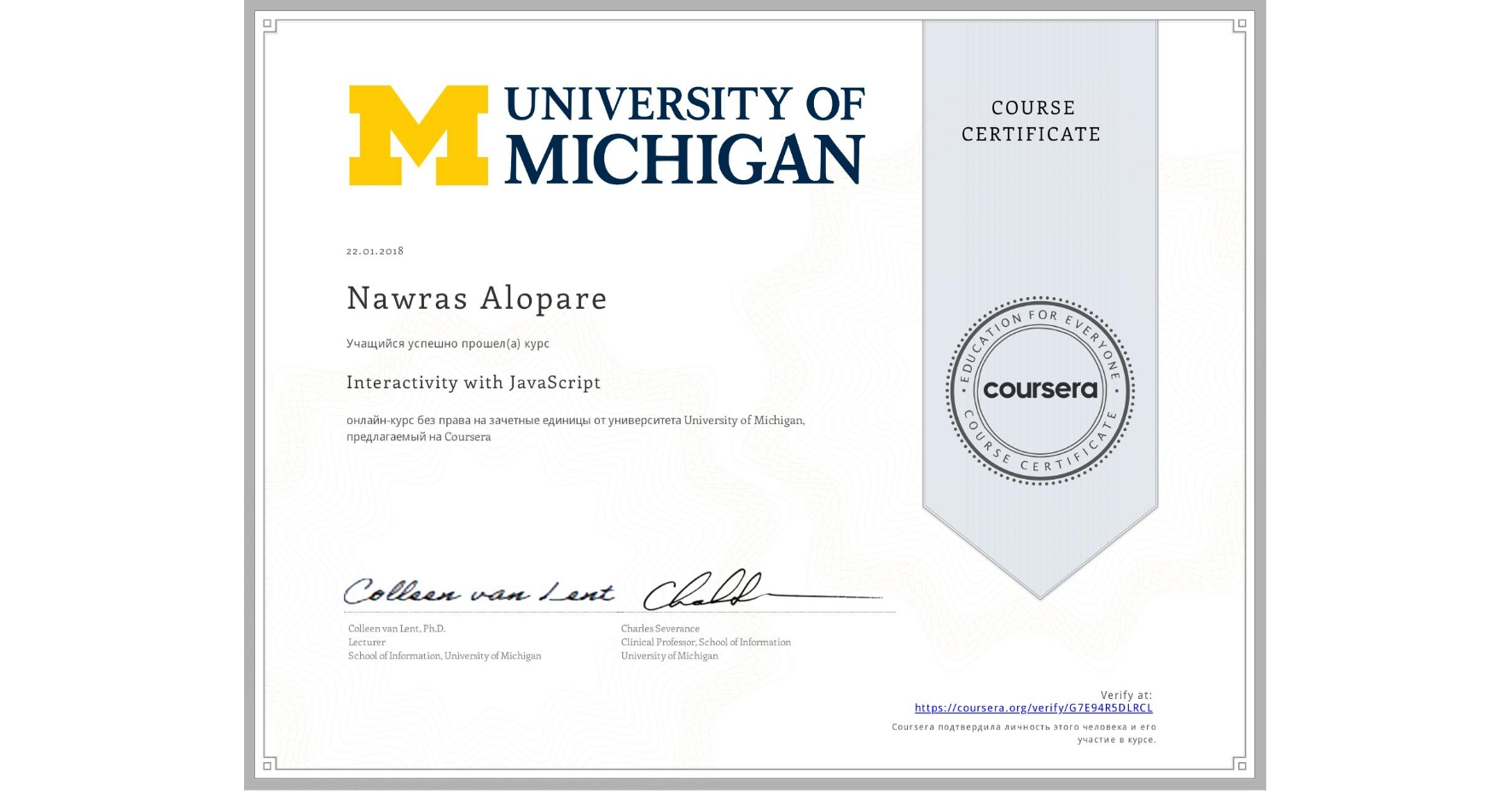 View certificate for Nawras Alopare, Interactivity with JavaScript, an online non-credit course authorized by University of Michigan and offered through Coursera