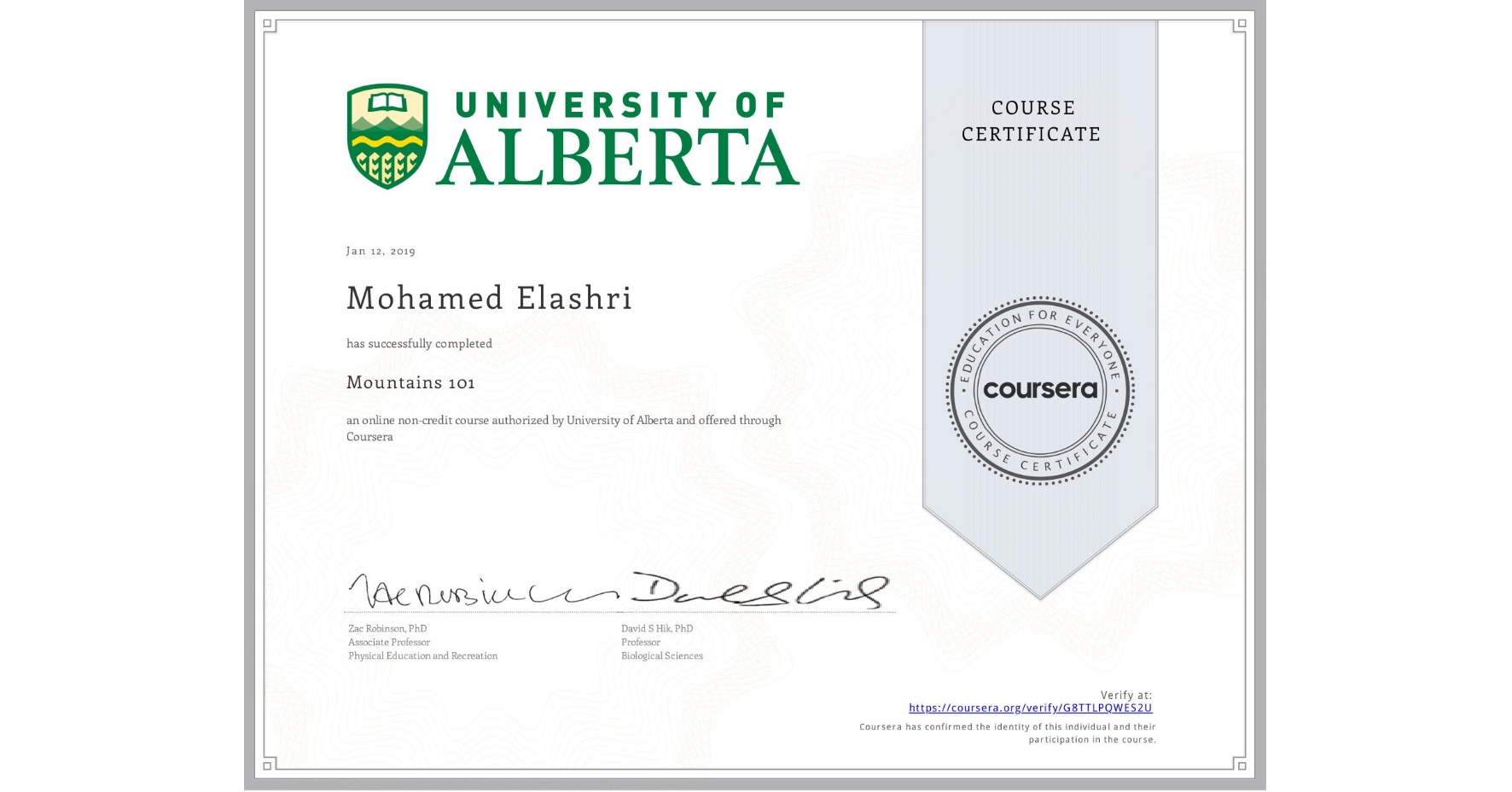 View certificate for Mohamed Elashri, Mountains 101, an online non-credit course authorized by University of Alberta and offered through Coursera