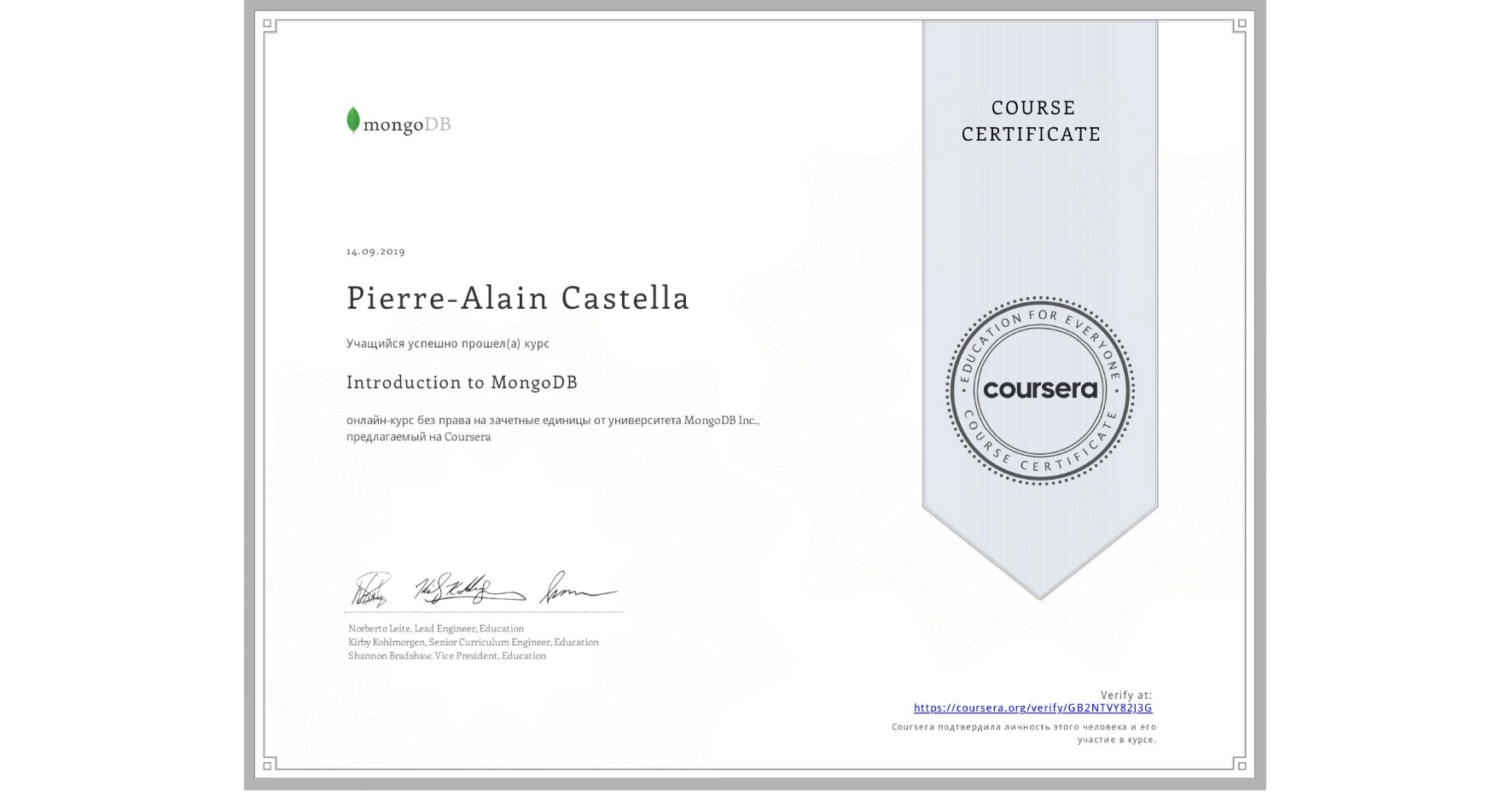 View certificate for Pierre-Alain Castella, Introduction to MongoDB, an online non-credit course authorized by MongoDB Inc. and offered through Coursera