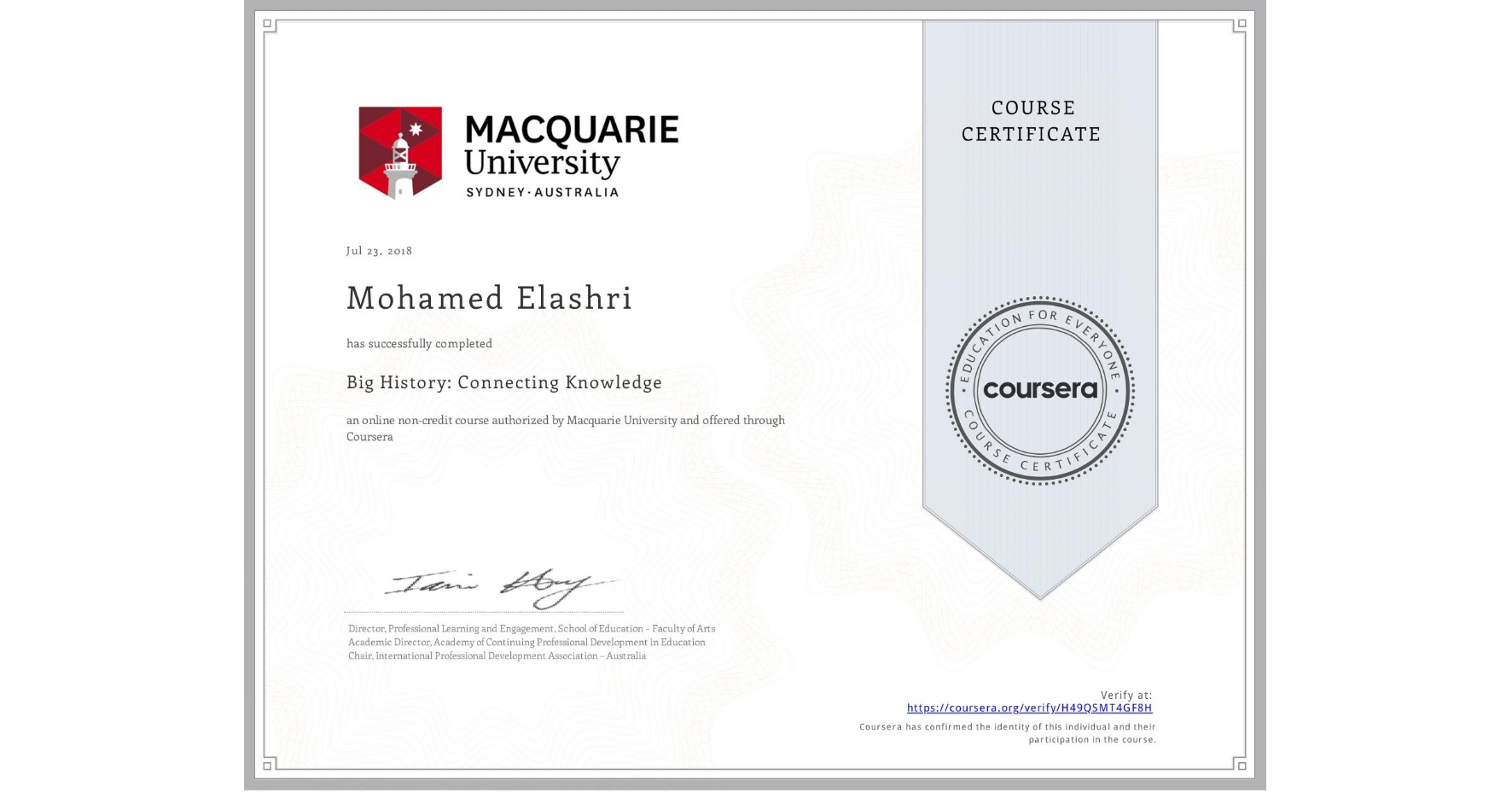 View certificate for Mohamed Elashri, Big History: Connecting Knowledge, an online non-credit course authorized by Macquarie University and offered through Coursera