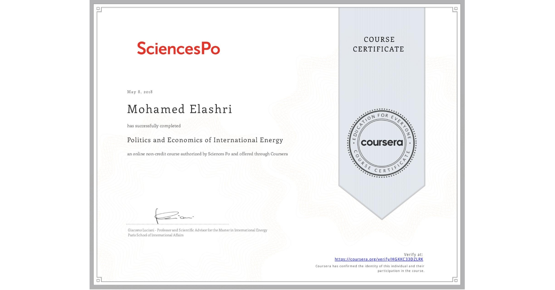 View certificate for Mohamed Elashri, Politics and Economics of International Energy, an online non-credit course authorized by Sciences Po and offered through Coursera