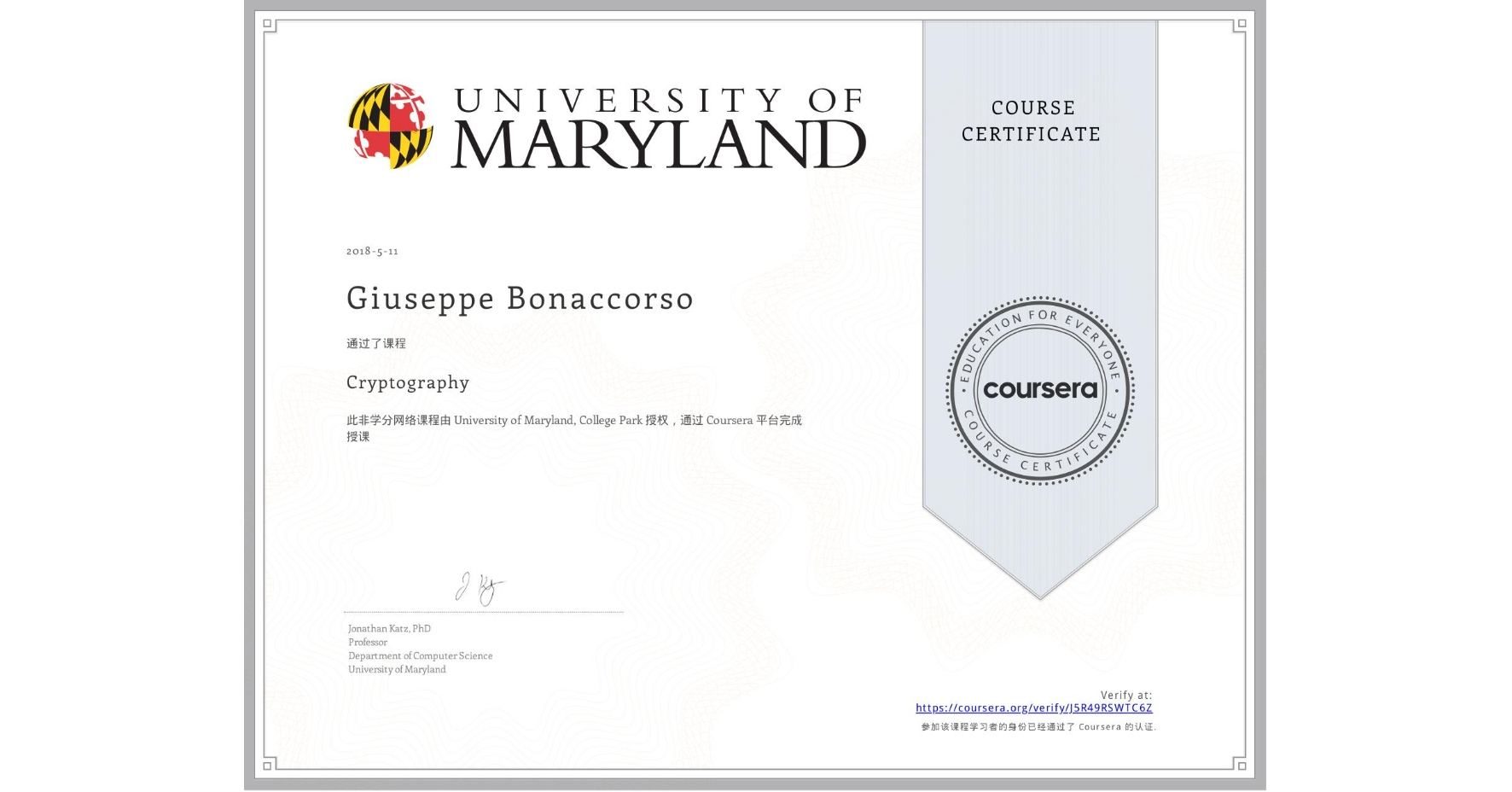 View certificate for Giuseppe Bonaccorso, Cryptography, an online non-credit course authorized by University of Maryland, College Park and offered through Coursera