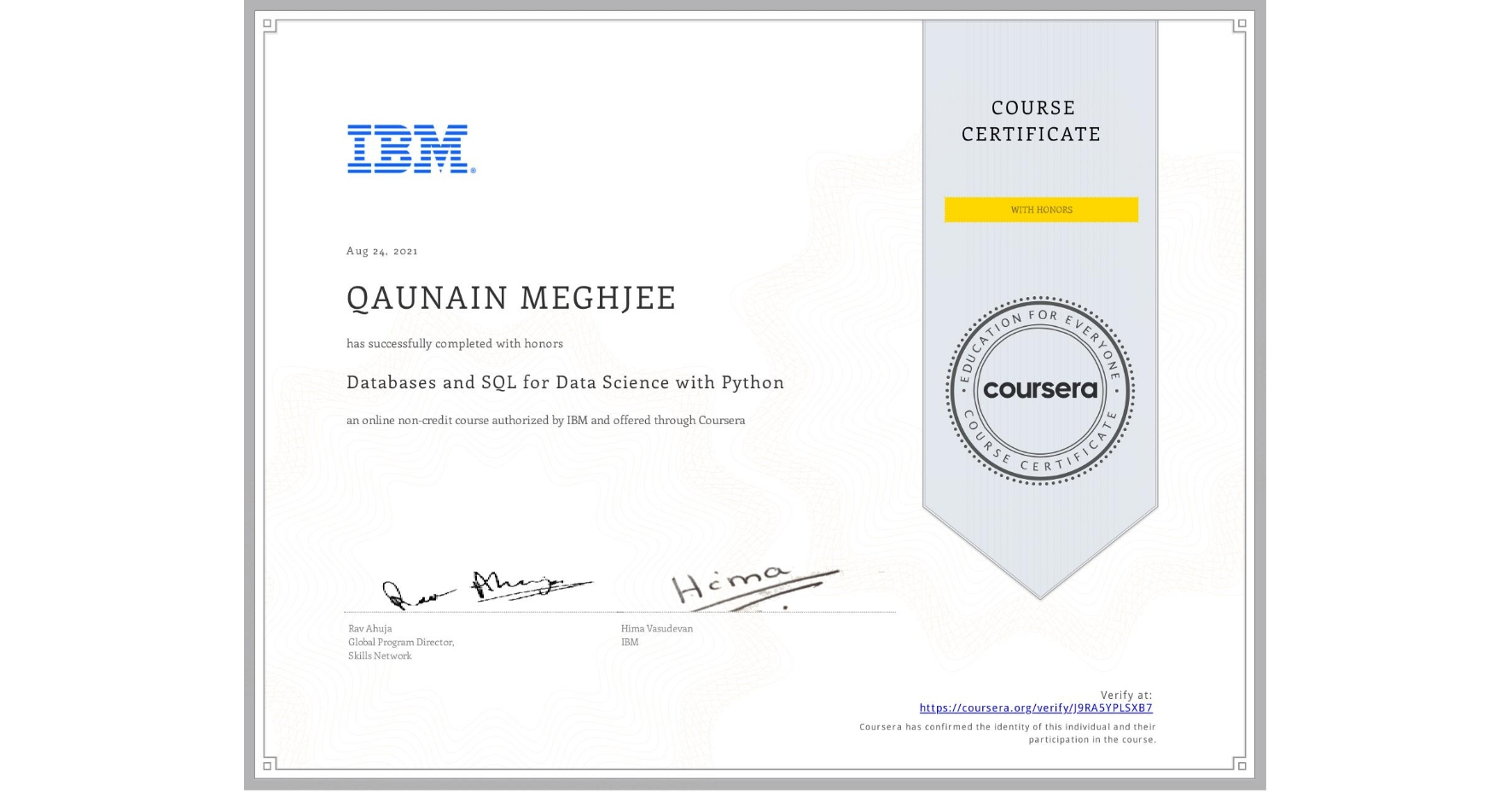View certificate for QAUNAIN MEGHJEE, Databases and SQL for Data Science with Python, an online non-credit course authorized by IBM and offered through Coursera